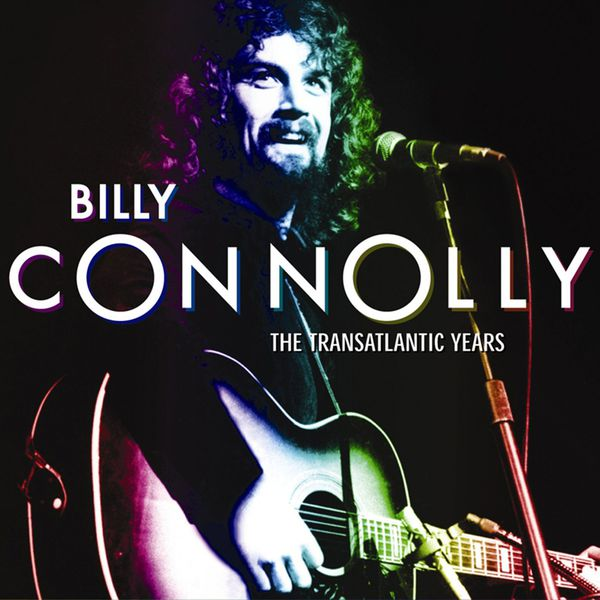 Billy Connolly - Billy Connolly: The Transatlantic Years