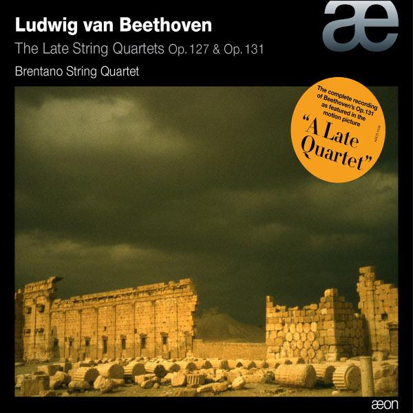 Brentano String Quartet - Beethoven: The Late String Quartets Op. 127 & Op. 131