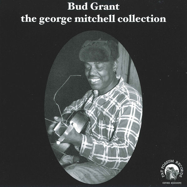 Bud Grant - The George Mitchell Collection