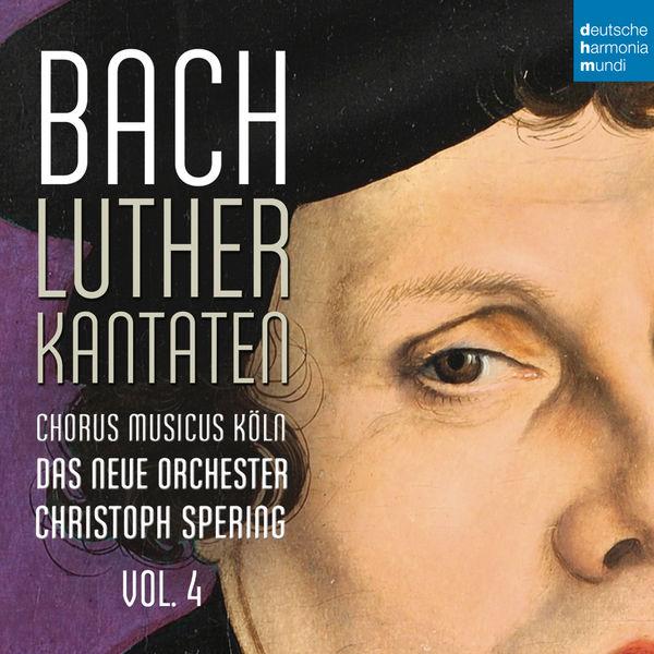 Christoph Spering - Bach: Lutherkantaten, Vol. 4 (BWV 38, 80, 61)