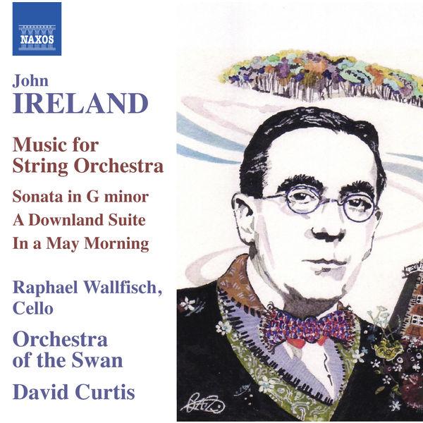 Raphael Wallfisch - Ireland: Music for String Orchestra