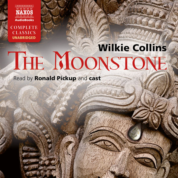 Ronald Pickup - The Moonstone (Unabridged)