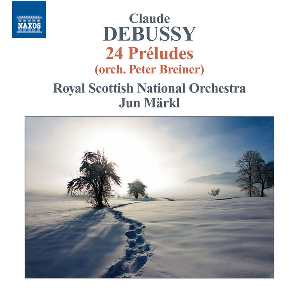 The Royal Scottish National Orchestra - Debussy: Préludes, Books 1 & 2 (Orch. P. Breiner)