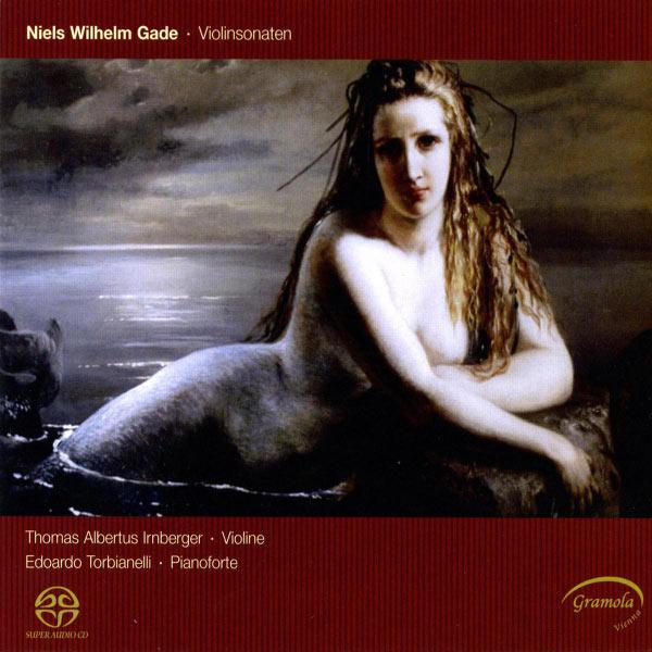 Edouardo Torbianelli - Gade: Violin Sonatas