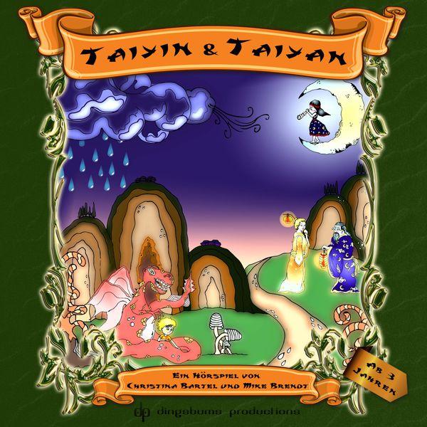 Christina Bartel - Taiyin & Taiyan (Die Geschichte vom Mondmädchen und dem Sonnenjungen)