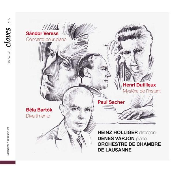 Béla Bartók - Veress: Piano Concerto / Dutilleux: Mystère de l'instant / Bartók: Divertimento for Strings
