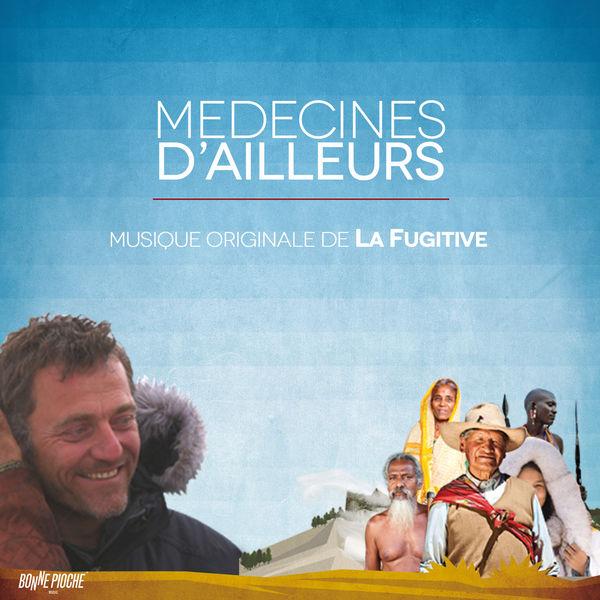 La Fugitive - Médecines d'ailleurs (Musique originale de la série documentaire)