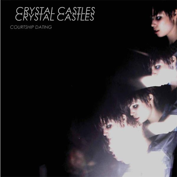 Crystal castles courtship dating remix vintage 10