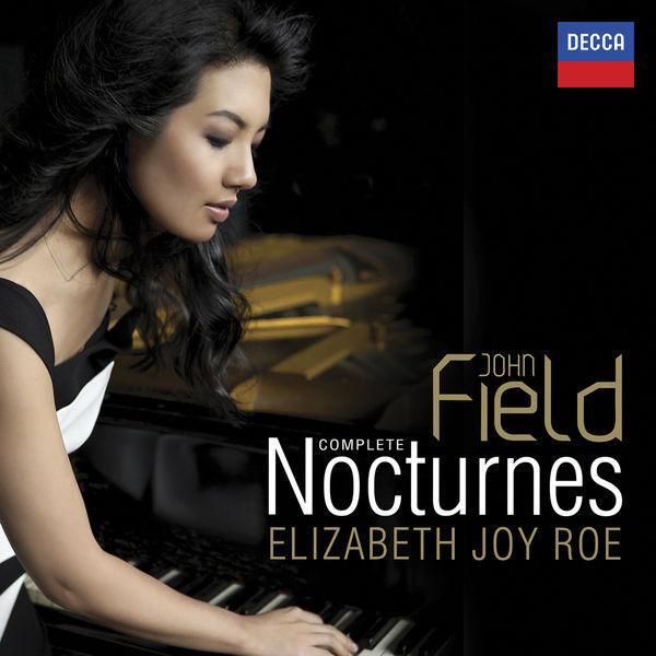 Elizabeth Joy Roe - John Field : Complete Nocturnes