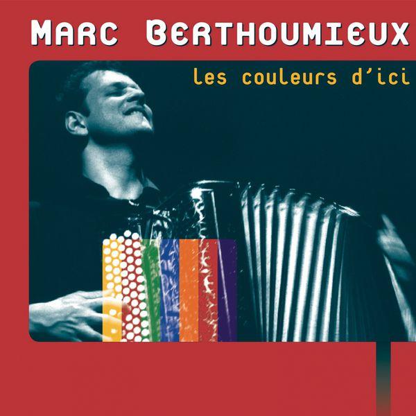 Marc Berthoumieux - Les couleurs d'ici