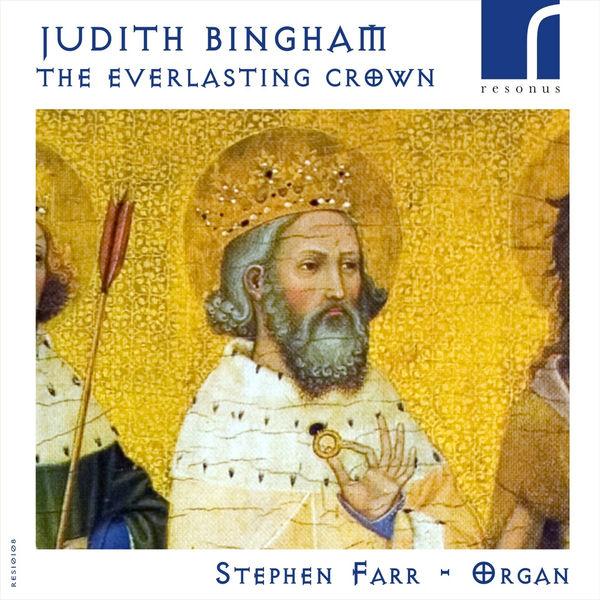 Stephen Farr - Bingham: The Everlasting Crown