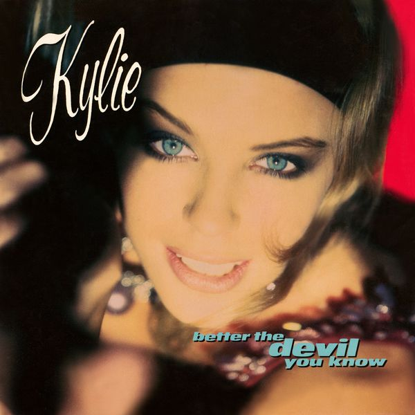 Album Better the Devil You Know (Remix), Kylie Minogue