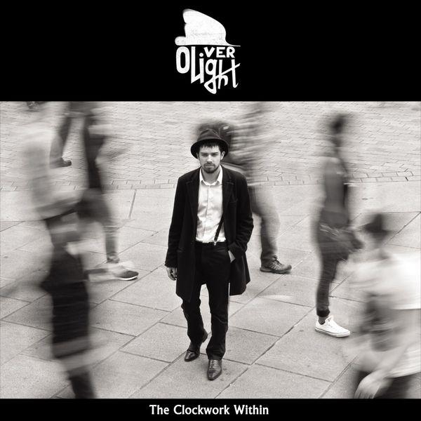 Oliver Light - The Clockwork Within