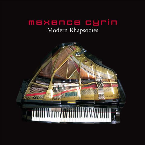 Maxence Cyrin - Modern Rhapsodies