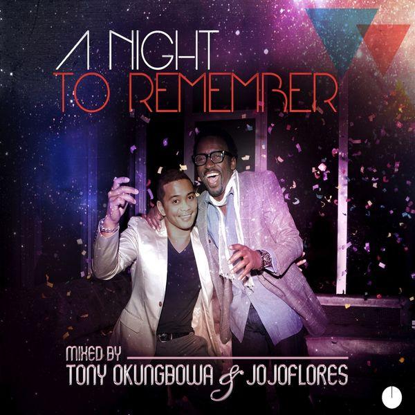 Various Artists - A Night to Remember (Mixed By Tony Okungbowa & Jojoflores)