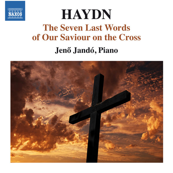 Jenő Jandó - Haydn: The Seven Last Words of Our Saviour (Version for Keyboard)