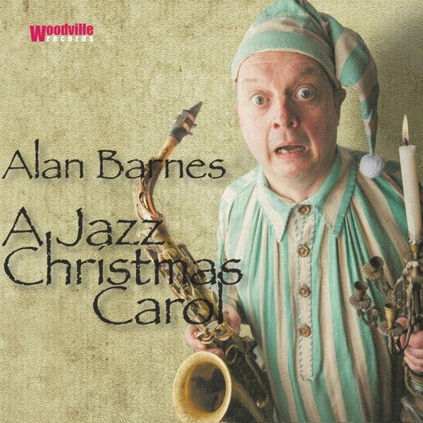Alan Barnes - A Jazz Christmas Carol