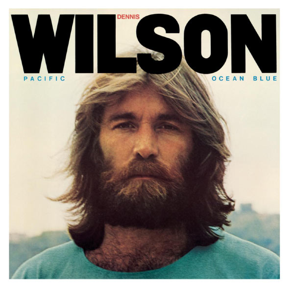 Dennis Wilson - Pacific Ocean Blue & Bambu - 2 CD Deluxe Legacy Edition
