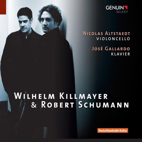 Nicolas Altstaedt - Killmayer: Romanzen & Bagatellen / Schumann: Works with Cello