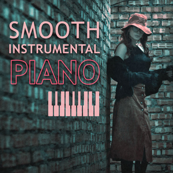 Smooth Instrumental Music By Music Themes: Smooth Instrumental Piano