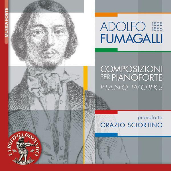 Orazio Sciortino - A. Fumagalli: Piano Works