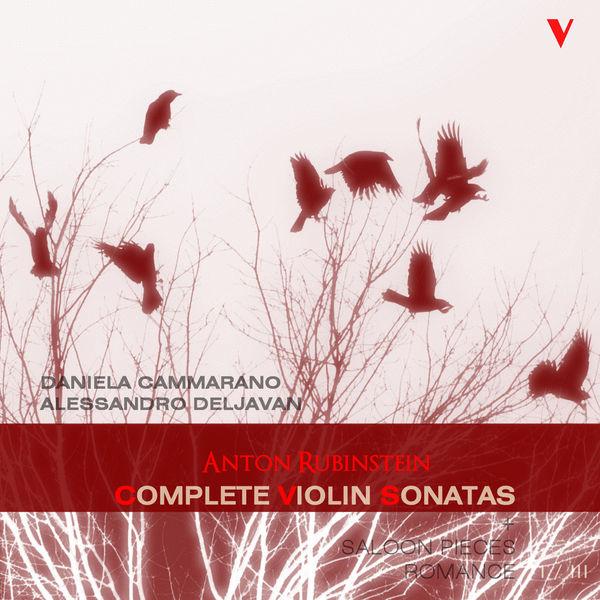 Duo Cammarano-Deljavan - Anton Rubinstein : Complete Violin and Piano Works, Vol. 1