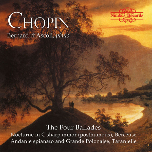 Bernard D'Ascoli - Chopin: The Four Ballades