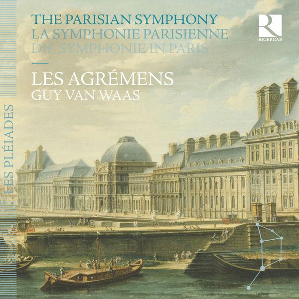 Les Agrémens - La symphonie parisienne