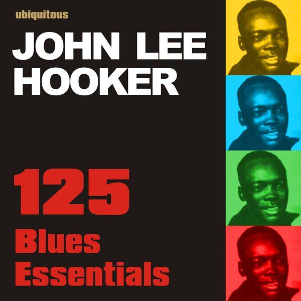John Lee Hooker - 125 Blues Essentials By John Lee Hooker