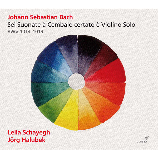 Leila Schayegh - Bach: Sonatas for Violin & Harpsichord, BWV 1014-1019