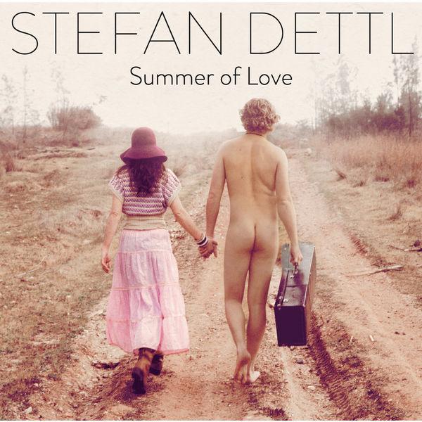 Stefan Dettl - Summer Of Love