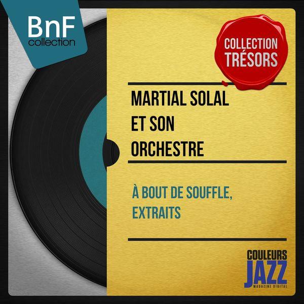 Martial Solal et son orchestre - À bout de souffle, extraits (Mono version)