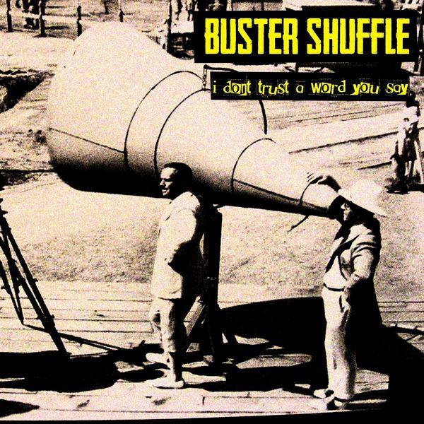 """Résultat de recherche d'images pour """"buster shuffle i don't trust aword you say"""""""