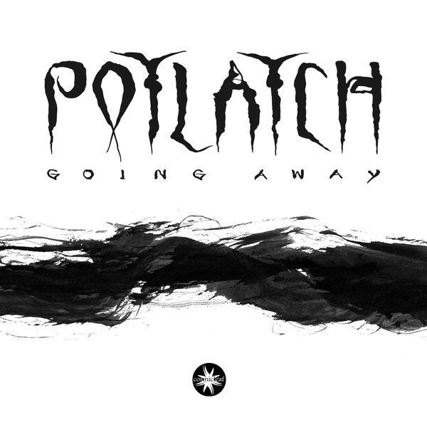 Potlatch - Going Away