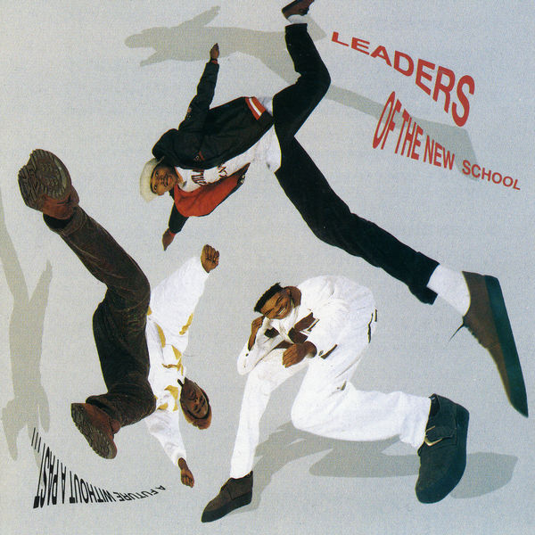 Leaders Of The New School - A Future Without A Past