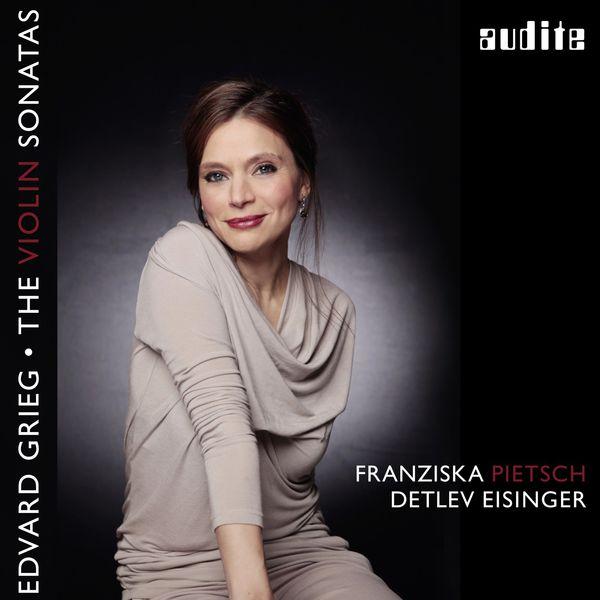 Franziska Pietsch - Grieg: The Violin Sonatas