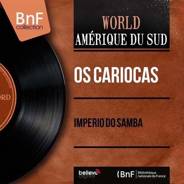 Os Cariocas - Imperio do Samba (Mono Version)