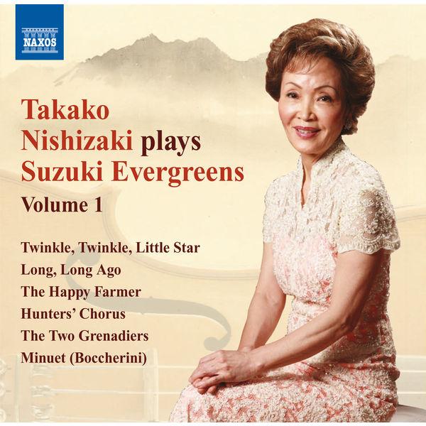 Takako Nishizaki - Takako Nishizaki plays Suzuki <sup><small>®</small></sup> Evergreens (Volume 1)