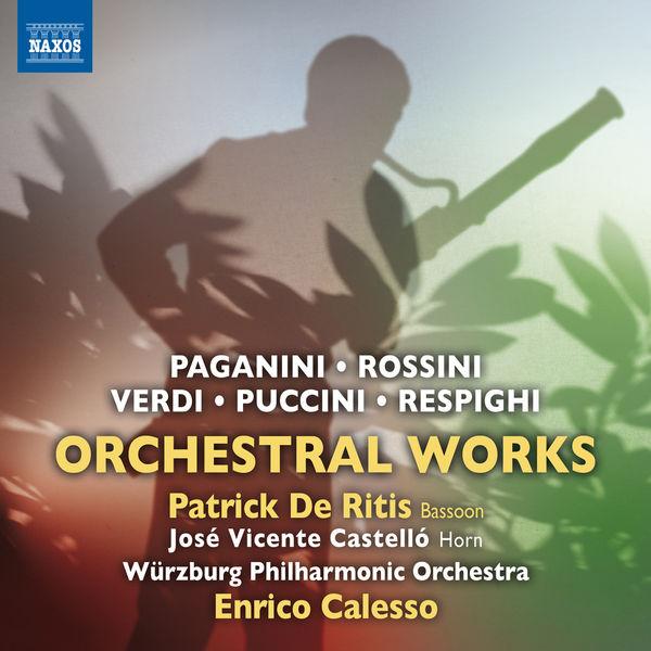 Würzburg Philharmonic Orchestra - Paganini, Rossini, Verdi, Puccini & Respighi: Orchestral Works