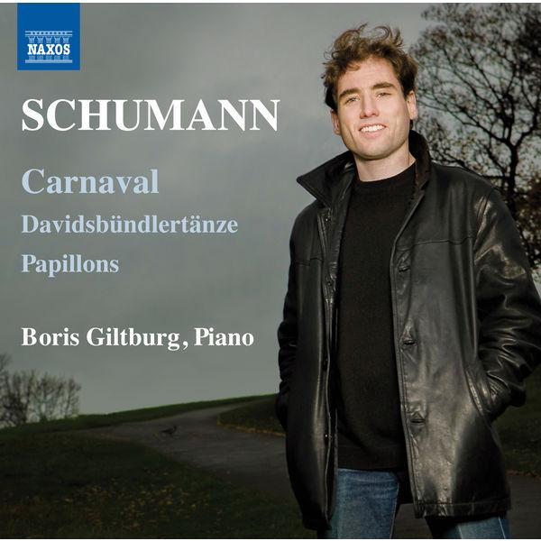 Boris Giltburg - Schumann: Carnaval, Davidsbündlertänze & Papillons