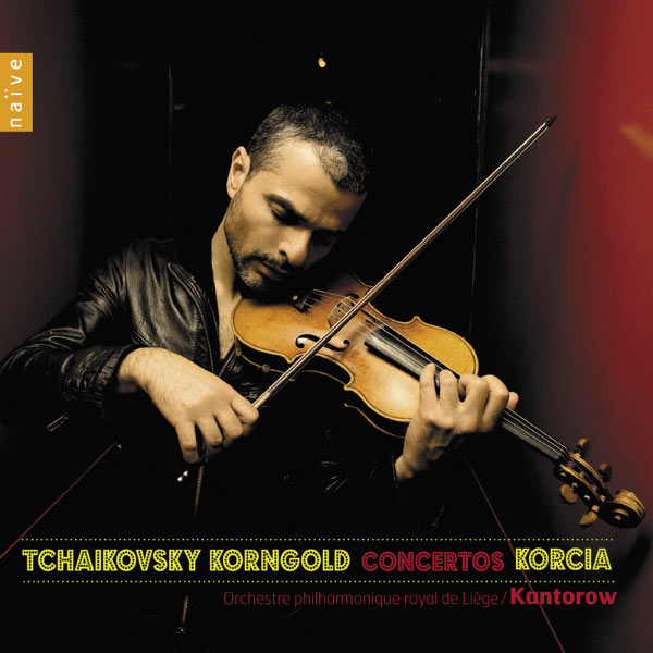 Laurent Korcia - Korngold & Tchaïkovski: Concertos