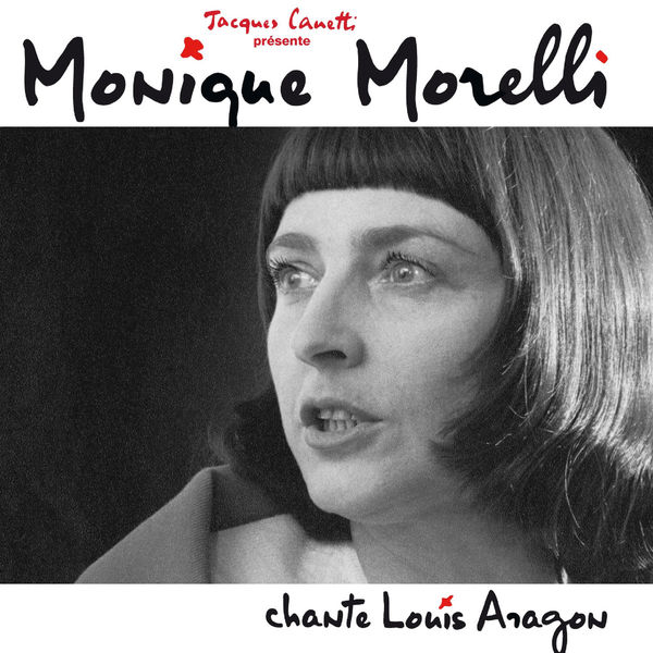 Monique Morelli - Monique Morelli chante Louis Aragon