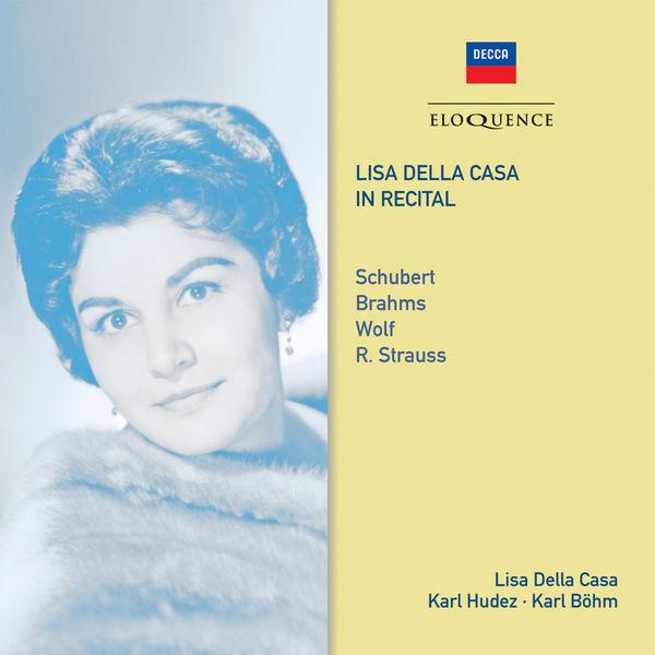 Lisa Della Casa - Lisa Della Casa in recital (Schubert, Brahms, Strauss...)
