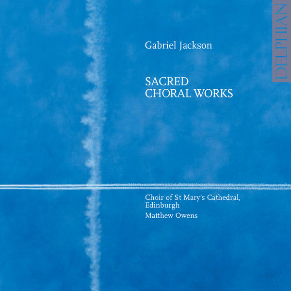 Mass Text - Gabriel Jackson: Choral Music
