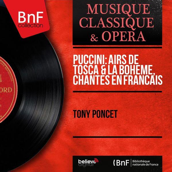 Tony Poncet - Puccini: Airs de Tosca & La bohème, chantés en français (Mono Version)