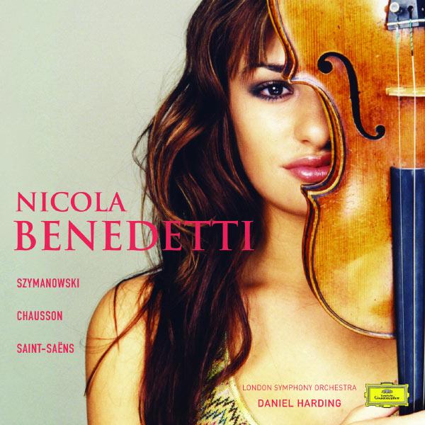 Nicola Benedetti - Szymanowski: Violin Concerto No.1