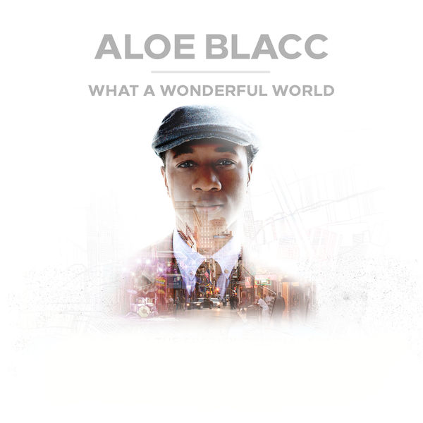 Aloe Blacc - What A Wonderful World