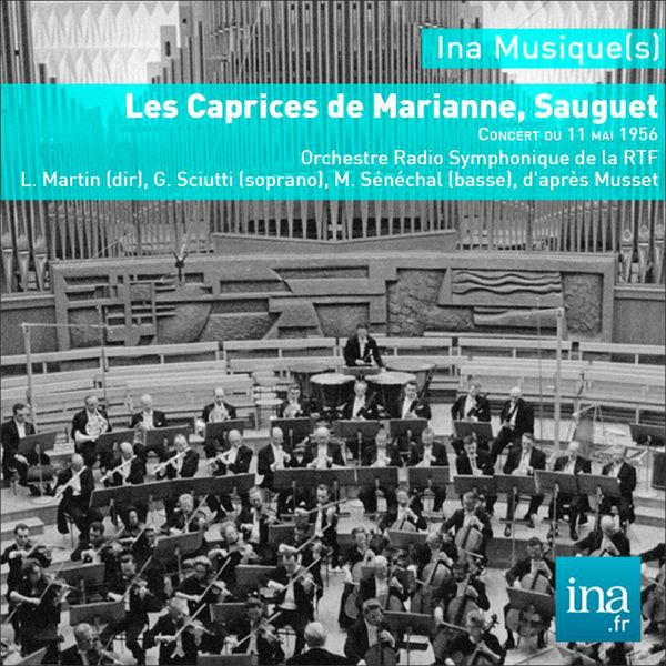 Louis Martin Sauguet : Les Caprices de Marianne (11 Mai 1956)