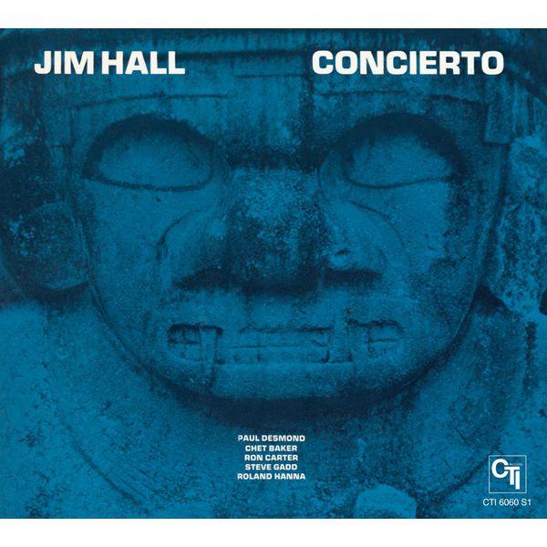Jim Hall - Concierto (CTI Records 40th Anniversary Edition)