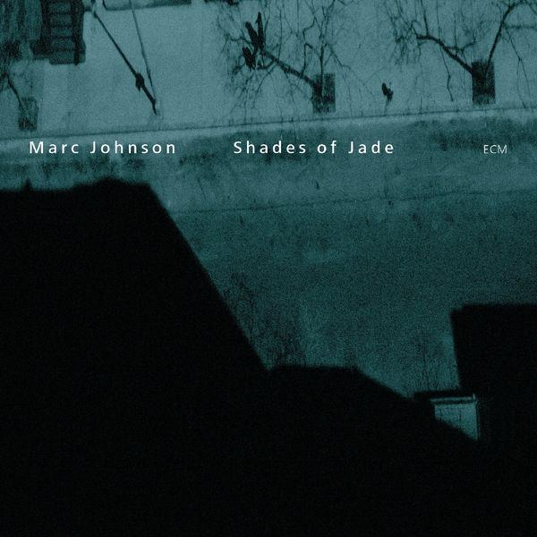 Marc Johnson - Shades Of Jade